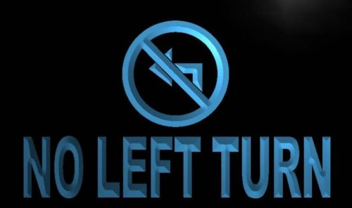 No Left Turn Neon Light Sign