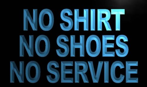 No Shirt No Shoes No Service Neon Light Sign