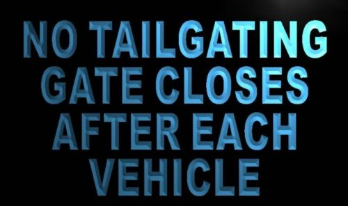 No Tailgating Gate Close After Vehicle Neon Sign