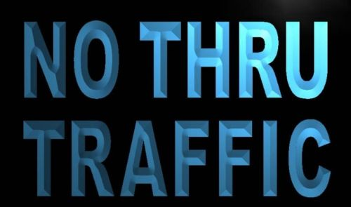 No Thru Traffic Neon Light Sign