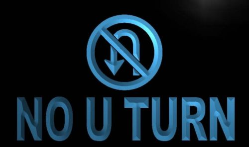 No U Turn Neon Light Sign