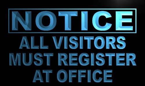 Notice All Visitors Register at Office Neon Sign