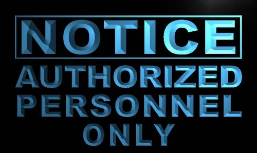 Notice Authorized Personnel Only Neon Light Sign