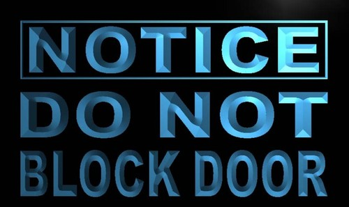Notice Do Not Block Door Neon Light Sign