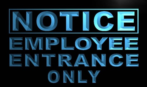 Notice Employee Entrance Only Neon Light Sign