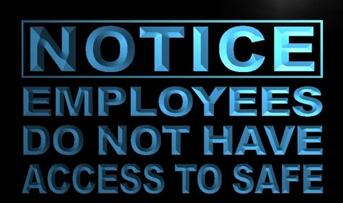 Notice Employees Do not have access Neon Sign