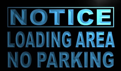 Notice Loading Area No Parking Neon Light Sign