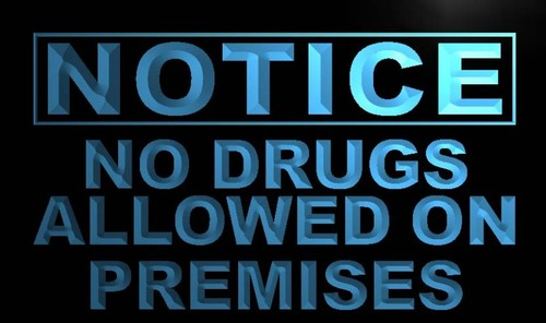 Notice No Drugs allowed Neon Light Sign