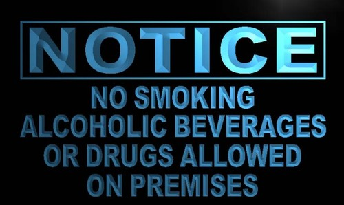 Notice No Smoking alcoholic or drugs Neon Sign