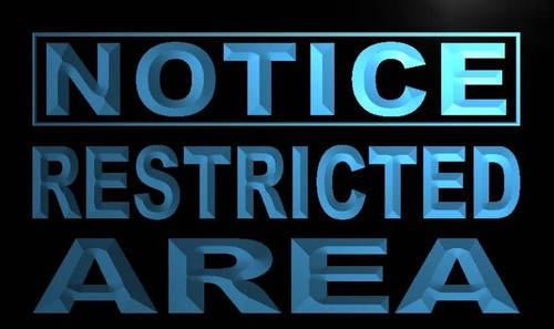 Notice Restricted Area Neon Light Sign