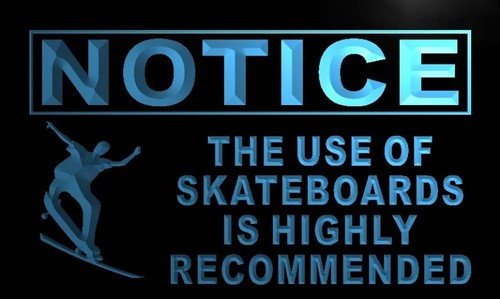 Notice Use of Skateboards Recommended Neon Sign