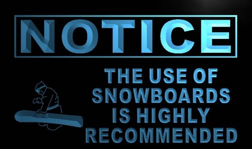 Notice Use of Snowboards Recommended Neon Sign