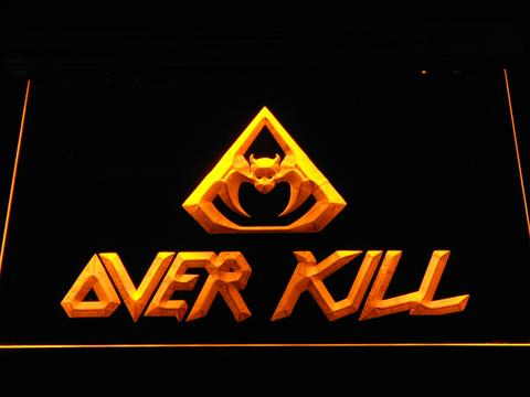 Overkill LED Neon Sign