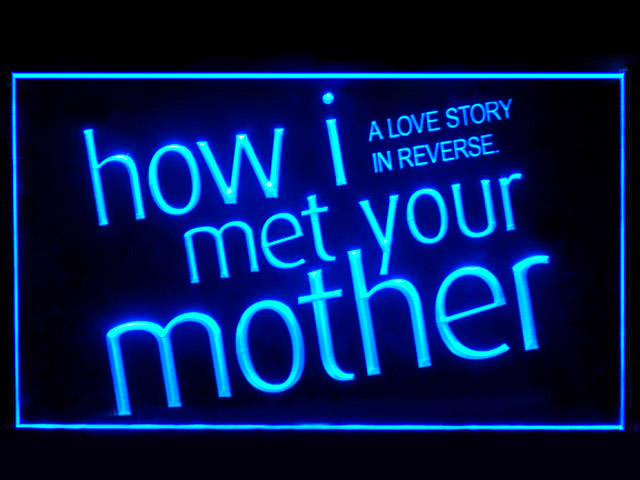 How I Met Your Mother Neon Light Sign