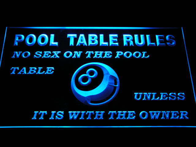 Pool Table Rules No Sex unless with the Owner Eight 8 Ball Room