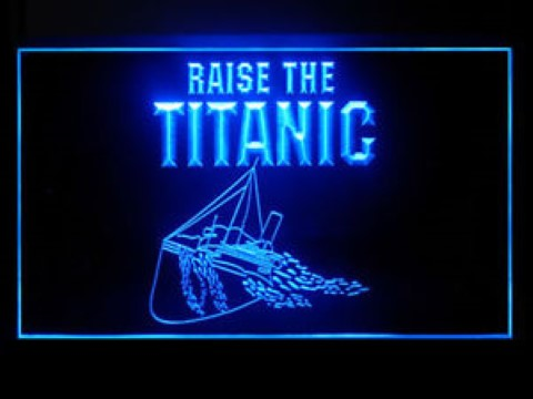 Raise The Titanic LED Neon Sign