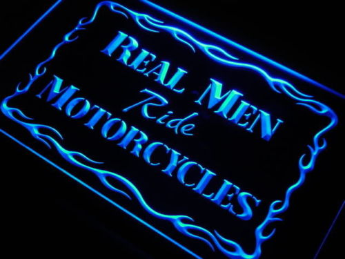 Real Men Ride Motor LED Sign