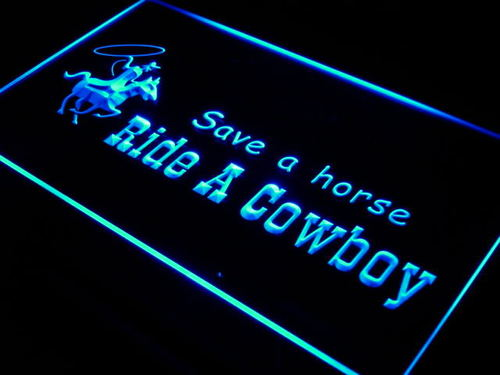 Save a Horse Ride a Cowboy LED Neon Sign