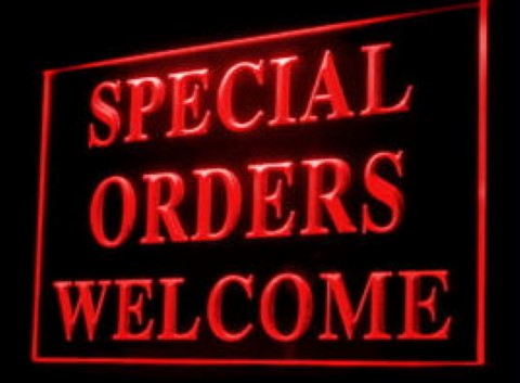 Special Orders Welcome LED Neon Sign