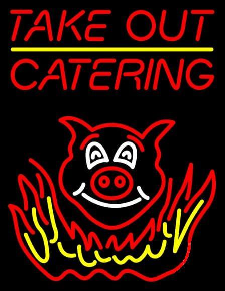 Take Out Catering Neon Sign