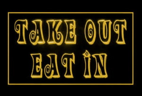 Take Out Eat In LED Neon Sign
