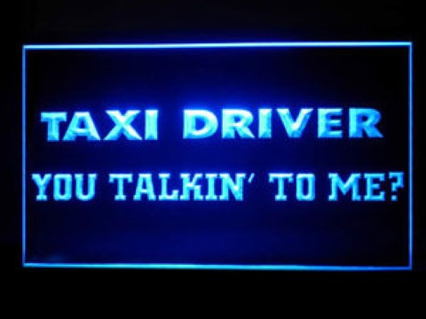 Taxi Driver you talking to me LED Neon Sign
