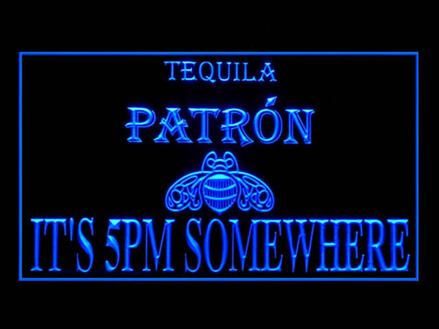 Tequila Patron ITS 5PM SOMEWHERE Neon Light Sign