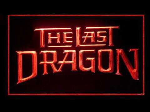 The Last Dragon LED Neon Sign