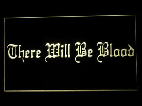 There will be Blood LED Neon Sign