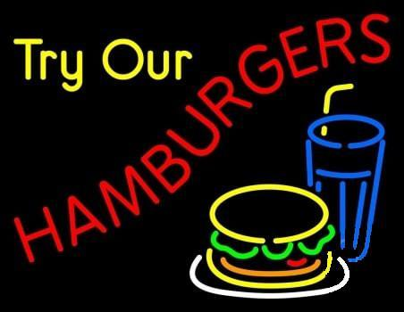 Try Our Hamburgers Neon Sign