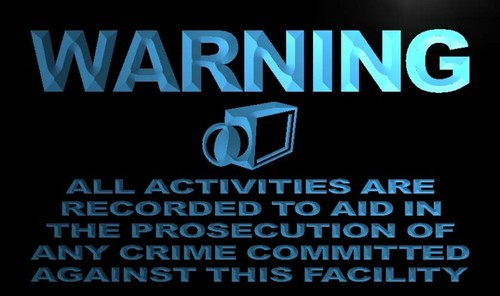 Warning All Activities are recorded Neon Sign