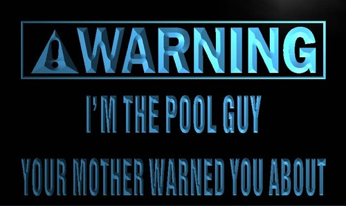 Warning I'm the pool guy Neon Light Sign