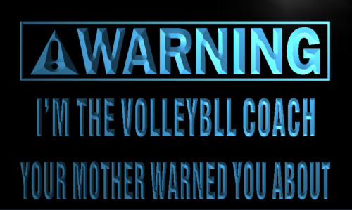 Warning I'm the volleyball coach Neon Light Sign