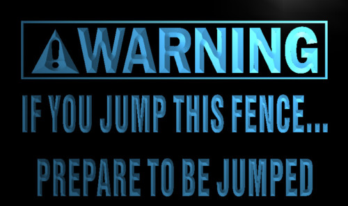 Warning Prepared to be jumped Neon Light Sign