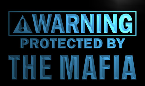 Warning Protected by Mafia Neon Light Sign