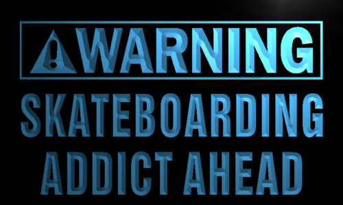 Warning Skateboarding Addicted Ahead Neon Sign