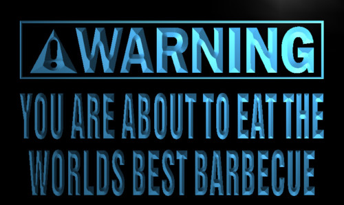 Warning World Best Barbecue Light Sign