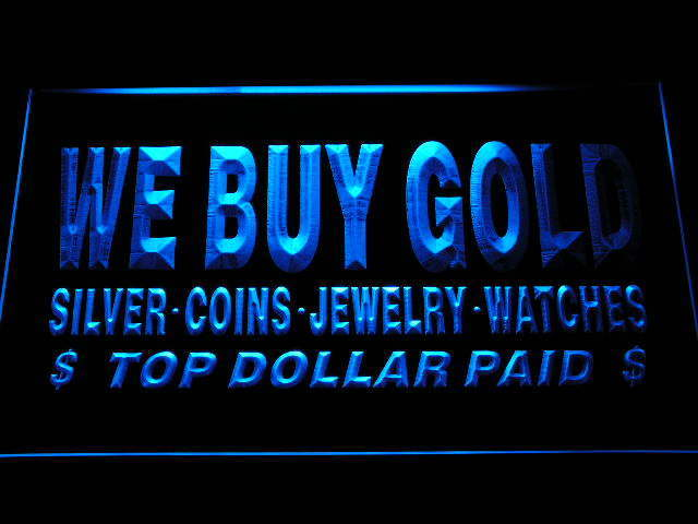 We buy Gold Silver Coins Jewelry Watches Top Dollar Paid Neon